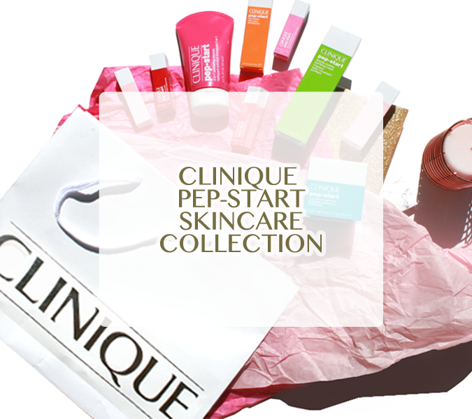 Clinique Pep-Start Skincare Range – Full Review & Swatches