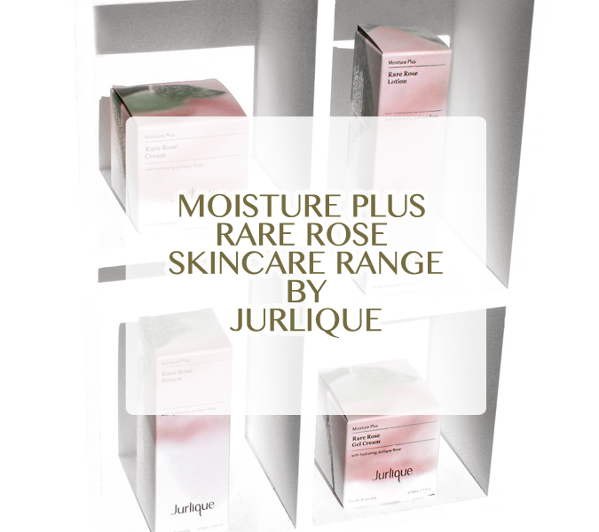 Jurlique: Moisture Plus Rare Rose Skincare – August 2019