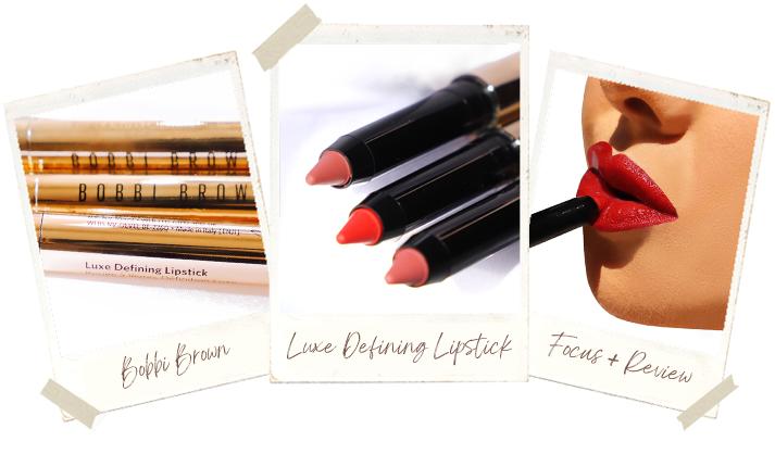 Bobbi Brown Luxe Defining Lipstick – May 2021